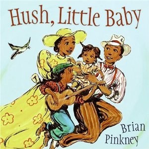 Brian Pinkney's Hush Little Baby