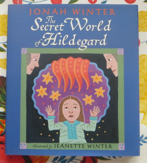 Hildegard von Bingen: Two Children's Books